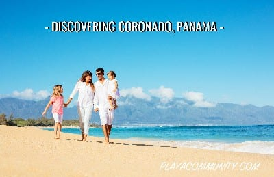Everything you need to know about Coronado Panama